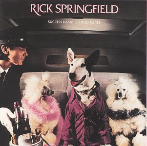 RICK SPRINGFIELD - Success Hasn't Spoile - Zortam Music