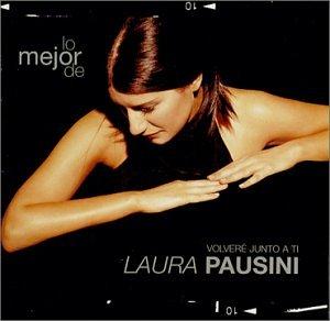 Laura Pausini - Lo Mejor de Laura Pausini: VolverAc Junto a Ti - Zortam Music