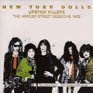 New York Dolls - Lipstick Killers (Mercer St. Sessions) - Zortam Music
