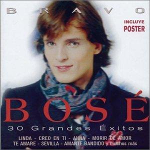 Miguel Bosé - Bravo Bose: 30 Grandes Exitos - Zortam Music