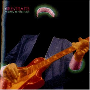 Dire Straits - Money For Nothing - Zortam Music