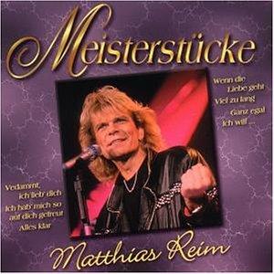 Matthias Reim - Meisterstücke - Matthias Reim - Zortam Music
