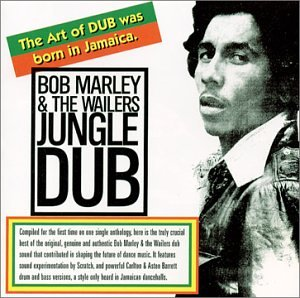 Bob Marley & The Wailers - Jungle Dub - Zortam Music