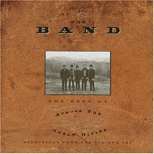 Band, The - Across The Great Divide - Zortam Music