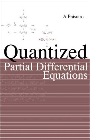 Quantized Partial Differential Equations