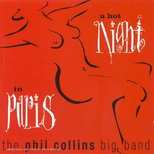 Phil Collins - A Hot Night in Paris - Zortam Music