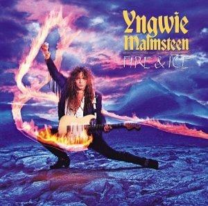 YNGWIE MALMSTEEN - Fire & Ice - Zortam Music