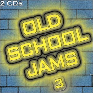 Various Artists - Old School Jams, Vol. 3 - Zortam Music
