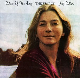Judy Collins - Colors of the Day: The Best of Judy Collins - Zortam Music
