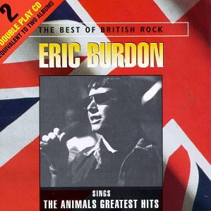 Eric Burdon - Eric Burdon - Sings The Animals Greatest Hits - Zortam Music