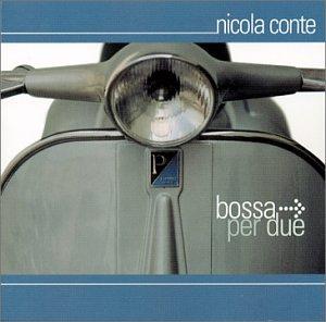 Nicola Conte - Bossa Per Due - Zortam Music