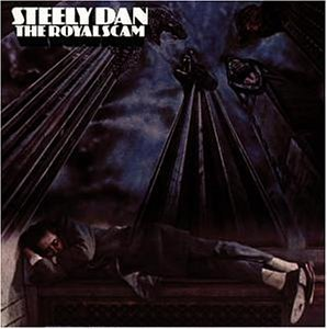 Steely Dan - Royal Scam - Zortam Music