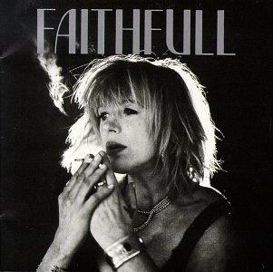 Marianne Faithfull - Faithfull_ A Collection of Her Best Recordings - Zortam Music