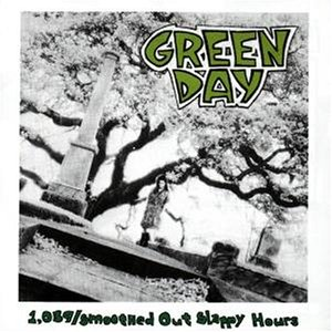Green Day - 1. 039/Smoothed Out Slappy Hour - Zortam Music
