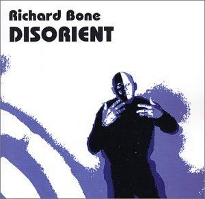 Richard Bone - Disorient - Zortam Music