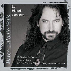 Marco Antonio Solis - La Historia Continúa... - Zortam Music