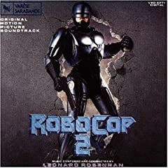 Rosenman - Robocop II Original Soundtrack