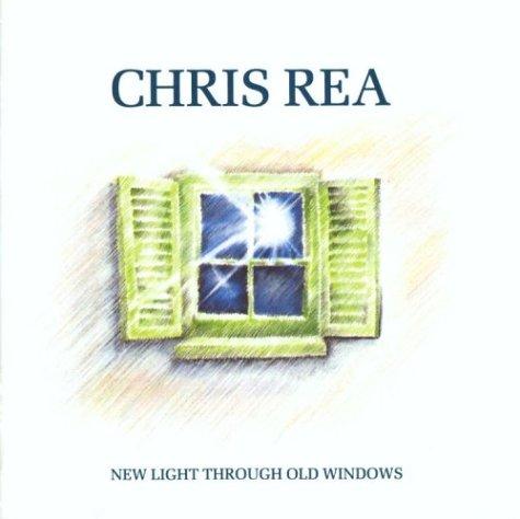 Chris Rea - New Light Through Old Windows: the Best of Chris Rea - Zortam Music