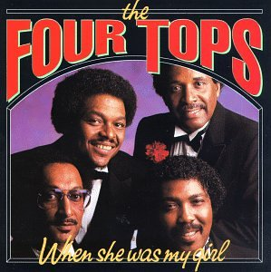 Four Tops - When She Was My Girl - Zortam Music