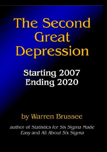 The Second Great Depression