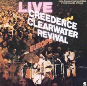 CCR - Live in Europe [UK-Import] - Zortam Music