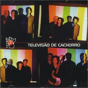 Pato Fu - Televisao de Cachorro - Zortam Music