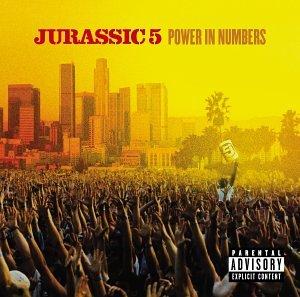 Jurassic 5 - Power In Numbers - Zortam Music