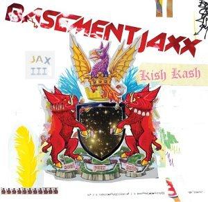 Basement Jaxx & Lisa Kekaula - Kish Kash - Zortam Music