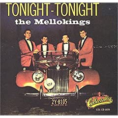 """The Mello-Kings - Tonight, Tonight (Greatest Hits)"""