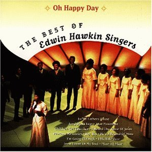 Edwin Hawkins Singers - Oh Happy Day - The Best of - Zortam Music