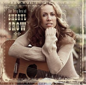 Sheryl Crow - The Very Best of Sheryl Crow - Zortam Music