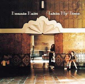 Bonnie Raitt - Takin