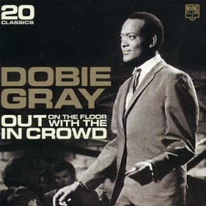 Dobie Gray - Out On The Floor - Zortam Music