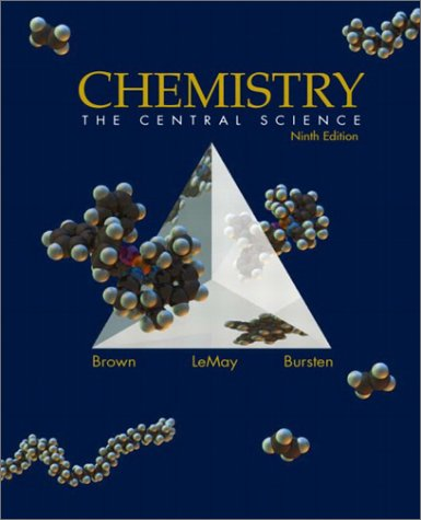 Chemistry: The Central Science, Ninth Edition