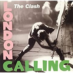 「London Calling」The Clash