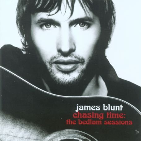 James Blunt - Chasing Time - The Bedlam Sessions [DVD + Bonus CD] - Zortam Music