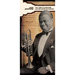 Louis Armstrong: The Complete Hot Five and Hot Seven Recordings