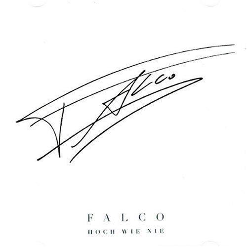 Falco - Hoch Wie Nie: Best of Falco - Zortam Music