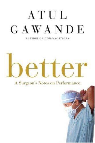 Better: A Surgeon