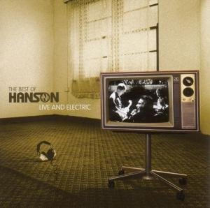 Hanson - The Best of Hanson: Live and Electric - Zortam Music