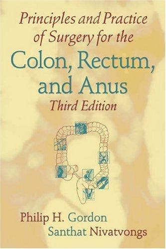 Anus colon edition practice principle rectum second surgery