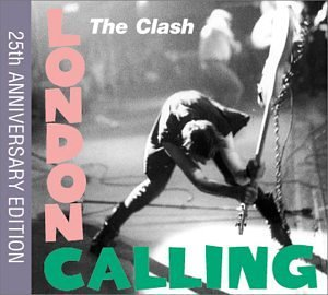 CLASH - London Calling 25th Anniversary Edition - Zortam Music