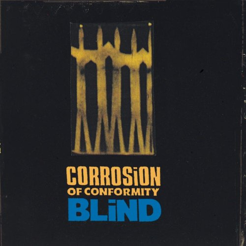 Corrosion Of Conformity - Blind - Zortam Music