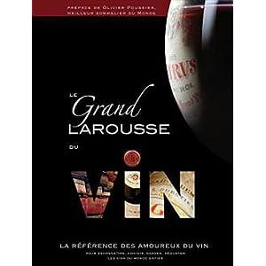 Le grand Larousse du vin!