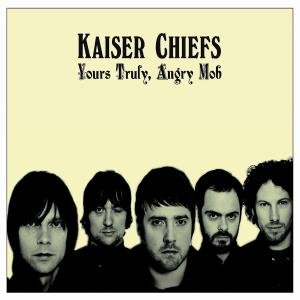 Kaiser Chiefs - Yours Truly Angry Mob [Deluxe Edition CD_DVD Combo] - Zortam Music