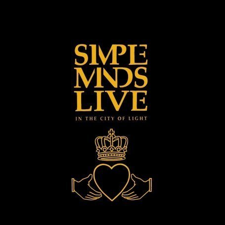 Simple Minds - Live In The City Of Light  - Edition remast?ris?e - Zortam Music