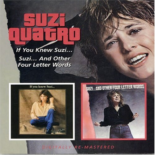 Suzi Quatro - If You Knew Suzi/Suzi...And Other Four Letter Words - Zortam Music