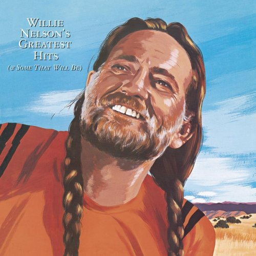 Willie Nelson - Greatest Hits (& Some That Wil - Zortam Music