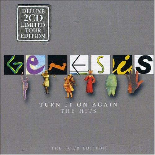 Genesis - Turn It On Again-The Hits (The Tour Edition) - Lyrics2You