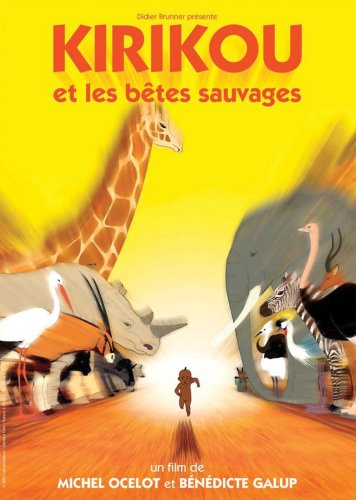 Kirikou et les betes sauvages / Кирику и дикие звери (2006)